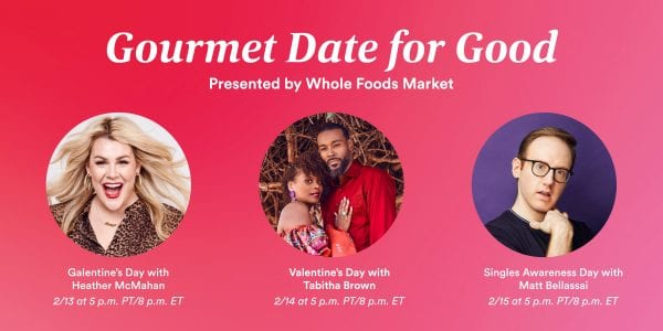 Gourmet Date for Good, Presented by Whole Foods Market